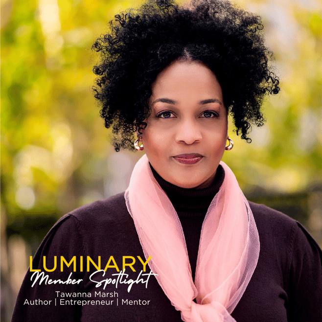 Luminary Member Tawanna Marsh